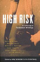 High risk : an anthology of forbidden writings