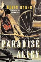 Paradise Alley : a novel