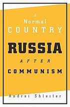 A normal country : Russia after communism