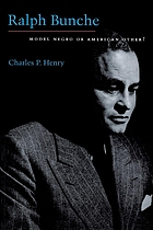 Ralph Bunche : model Negro or American other