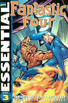 Essential Fantastic Four. Vol. 3 : collecting Avengers [sic] #41-63 and Annuals #3 & 4