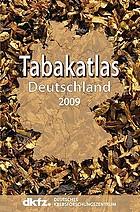 Tabakatlas Deutschland 2009