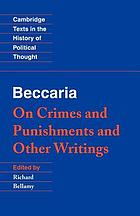 On crimes and punishments, and other writings