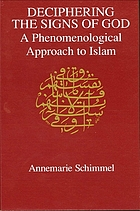 Deciphering the signs of God : a phenomenological approach to Islam
