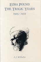 Ezra Pound : the tragic years, 1925-1972
