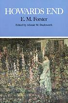 Howards End : complete, authoritative text with biographical and historical contexts, critical history, and essays from five contemporary critical perspectives
