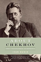 About Chekhov : the unfinished symphony