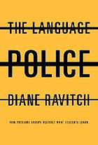 The language police : how pressure groups restrict what students learn