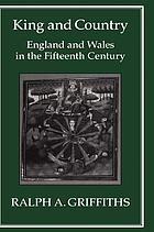 King and country England and Wales in the fifteenth century