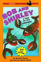 Bob and Shirley : a tale of two lobsters