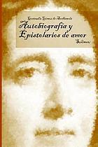 Autobiografía y epistolarios de amor