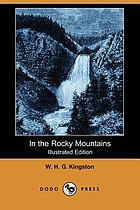 In the Rocky mountains, a tale of adventure