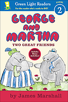 George and Martha : two great friends