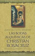 Chymische Hochzeit Christiani Rosencreutz Anno 1459 arcana publicata vilescunt, & gratiam prophanata amittunt : ergo ne Margaritas obijce porcis, seu Asino substernere rosas
