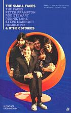 The Small Faces, the Faces, Peter Frampton, Rod Stewart, Ronnie Lane, Stevie Marriott, Humble Pie & other stories