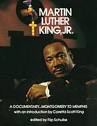 Martin Luther King, Jr. : a documentary, Montgomery to Memphis
