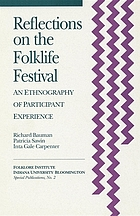 Reflections on the Folklife Festival : An Ethnography of Participant Experience