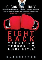Fight back [tackling terrorism, Liddy style