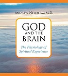 God and the brain [the physiology of spiritual experience]