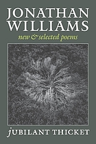 Jubilant thicket : new & selected poems