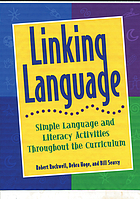 Linking language : simple language and literacy activities throughout the curriculum
