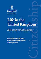 Life in the United Kingdom : a journey to citizenship