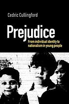 Prejudice : from individual identity to nationalism in young people