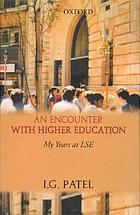 An encounter with higher education : my years at LSE