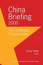 China briefing 2000 : the continuing transformation