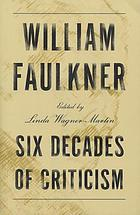 William Faulkner; four decades of criticism