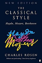 The classical style : Haydn, Mozart, Beethoven