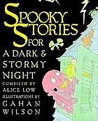 Spooky stories for a dark & stormy night