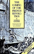 The coming of the French Revolution, 1789The coming of the French Revolution, 1789