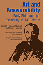 Art and answerability : early philosophical essays