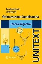 Ottimizzazione Combinatoria Teoria e Algoritmi