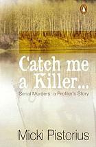 Catch me a killer