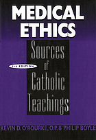 Medical ethics : sources of Catholic teachings