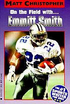 On the field with-- Emmitt Smith