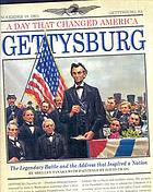Gettysburg : the legendary battle and the address that inspired a nation