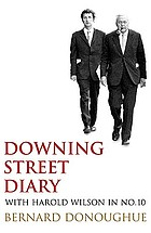 Downing Street diary : at Number Ten with Harold Wilson