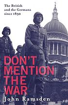 Don't mention the war : the British and the Germans since 1890