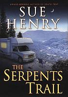 The serpents trail : a Maxie and Stretch mystery