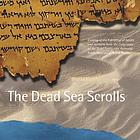 The Dead Sea scrolls : catalog of the exhibition of scrolls and artifacts from the collections of the Israel Antiquities Authority at the Public Museum of Grand Rapids