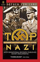 Top Nazi : SS General Karl Wolff : the man between Hitler and Himmler