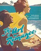 The art of romance : Mills & Boon and Harlequin cover designs