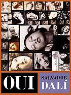 Oui : the paranoid-critical revolution : writings, 1927-1933