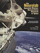 The Neurolab Spacelab mission : neuroscience research in space : results from the STS-90, Neurolab Spacelab mission