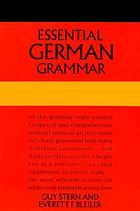 Essential German grammar, by Guy Stern and Everett F. Bleiler