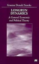Longrun dynamics : a general economic and political theory