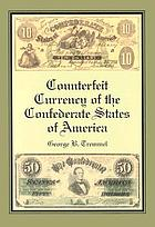 Counterfeit currency of the Confederate States of America